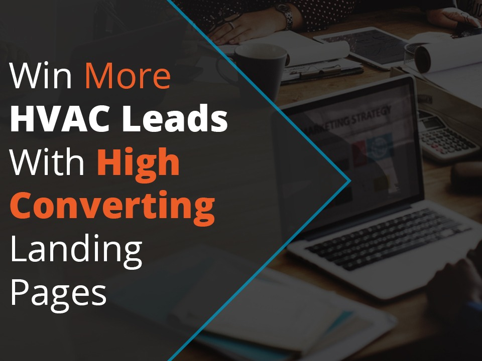 Win more HVAC leads with high converting landing pages